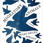 Book Review: Migratory Animals by Mary Helen Specht